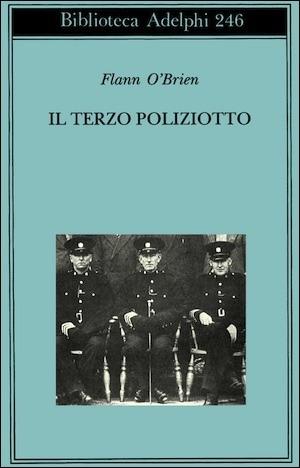 Il terzo poliziotto  by  Flann OBrien