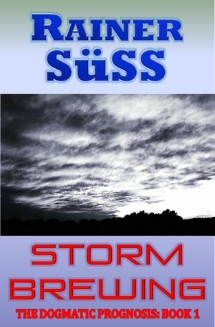 Storm Brewing Rainer Süss