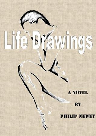 Life Drawings Philip Newey