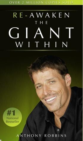 Re-Awaken the Giant Within Anthony Robbins