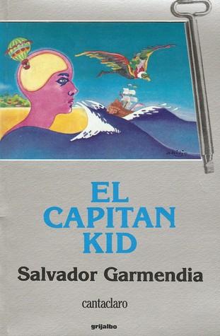 El capitán Kid Salvador Garmendia