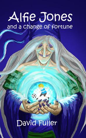 Alfie Jones and a Change of Fortune (Alfie Jones #1)  by  David  Fuller