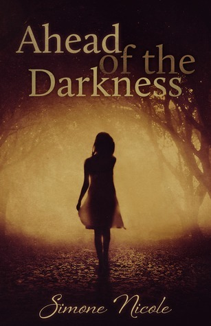 Ahead of the Darkness (The Darkness, #1)  by  Simone Nicole