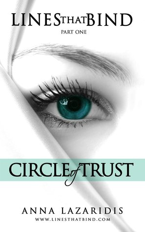 Circle of Trust (Lines that Bind, #1) Anna Lazaridis
