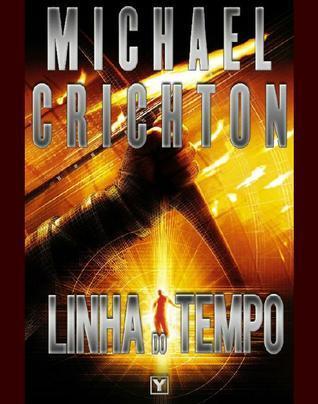 Linha do Tempo  by  Michael Crichton