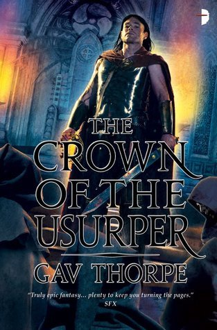 The Crown of the Usurper (Crown of the Blood, #3)  by  Gav Thorpe