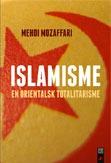 Islamisme. En orientalsk totalitarisme Mehdi Mozaffari