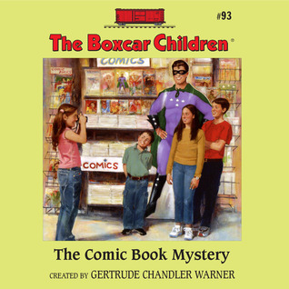 The Comic Book Mystery  by  Gertrude Chandler Warner