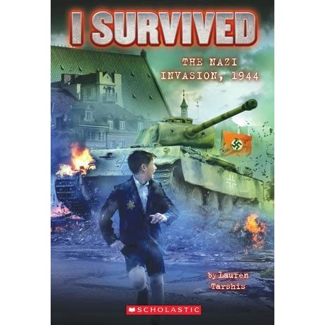 The Nazi Invasion 1944 I Survived 9 By Lauren Tarshis