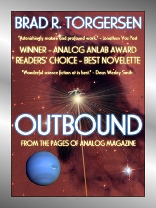 Outbound  by  Brad R. Torgersen
