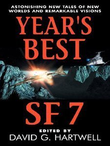 Years Best SF 7 (Years Best SF  by  David G. Hartwell