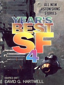 Years Best SF 4: No. 4 (Years Best SF  by  David G. Hartwell