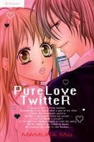 Pure Love Twitter  by  Mio Mamura