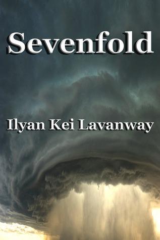 Sevenfold  by  Ilyan Kei Lavanway