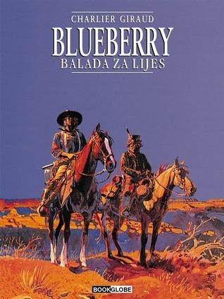 Blueberry: Balada za lijes (Blueberry #15)  by  Jean-Michel Charlier