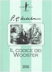 Il codice dei Wooster P.G. Wodehouse