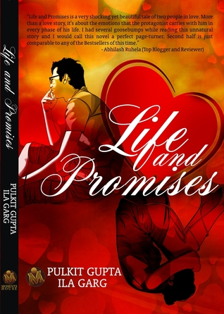 Life and Promises  by  Ila Garg