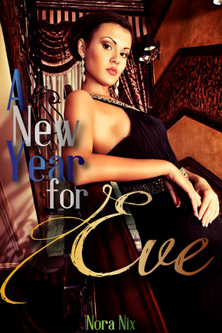 A New Year for Eve  by  Nora Nix