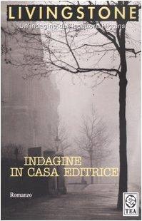 Indagine in casa editrice (Les Dossiers de Scotland Yard, #13) J.B. Livingstone
