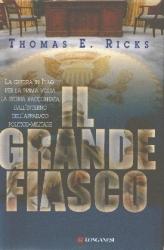 Il grande fiasco. Lavventura militare americana in Iraq  by  Thomas E. Ricks