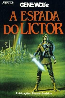 A Espada do Lictor (O Livro do Novo Sol #3)  by  Gene Wolfe