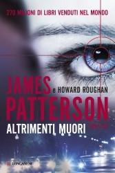 Altrimenti muori James Patterson