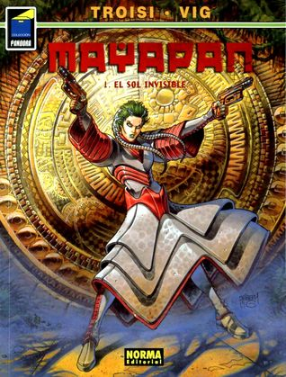 Mayapan 1: El Sol Invisible Flavio Troisi