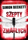 Szepty Zmarłych  by  Simon Beckett