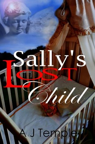 Sallys Lost Child  by  A.J. Temple