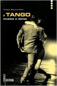 Il tango: musica e danza Marco Brunamonti