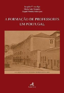 A Formação de Professores em Portugal  by  Raquel Pereira Henriques