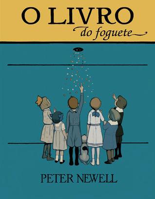 O livro do foguete  by  Peter Newell