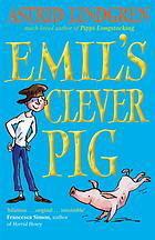 Emils Clever Pig. Astrid Lindgren  by  Astrid Lindgren