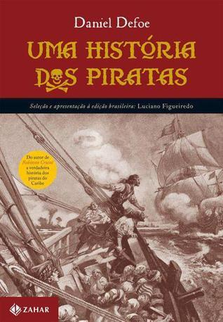 Uma História dos Piratas Charles   Johnson