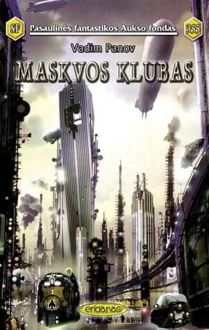 Maskvos klubas  by  Вадим Панов