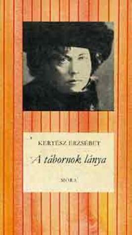 A tábornok lánya  by  Erzsébet Kertész