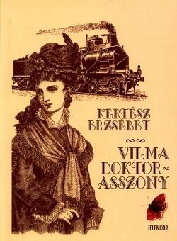 Vilma doktorasszony Erzsébet Kertész