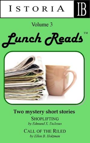 Lunch Reads: Volume 3  by  Edmund DeJesus