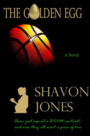 The Golden Egg Shavon Jones