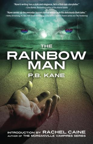 The Rainbow Man P.B. Kane