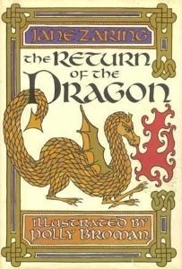 The Return of the Dragon Jane T. Zaring