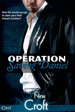 Operation Saving Daniel (Melville Sisters, #1)  by  Nina Croft