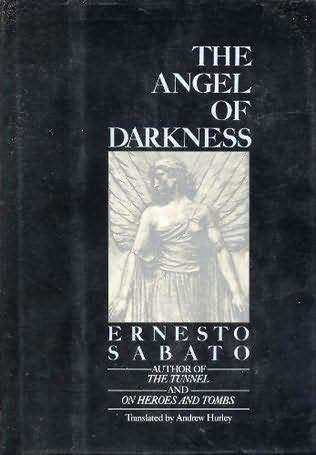 Angel of Darkness Ernesto Sabato