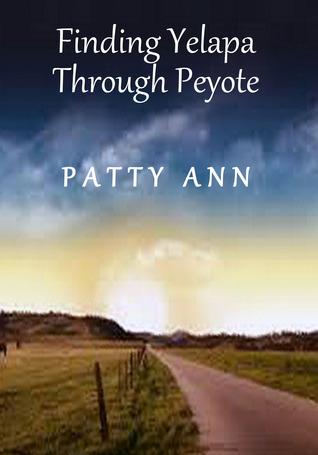 Finding Yelapa Through Peyote  by  Patty Ann