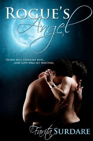 Rogues Angel (Rogue Series, #1)  by  Farita Surdare