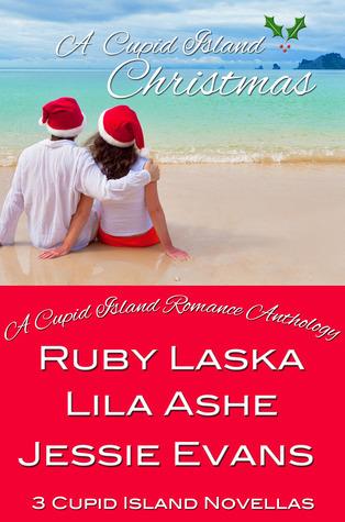 A Cupid Island Christmas (The Cupid Island, #1-3) Ruby Laska