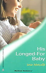 His Longed-For Baby Josie Metcalfe