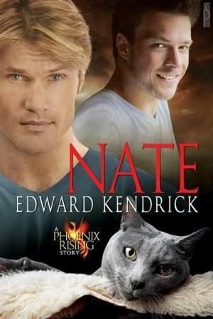 Nate (Phoenix Rising, #5)  by  Edward Kendrick