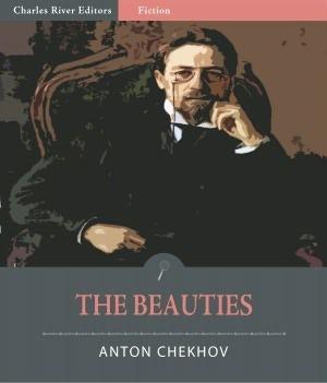 The Beauties Anton Chekhov
