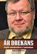 Ár drekans - Dagbók utanríkisráðherra á umbrotatímum  by  Össur Skarphéðinsson